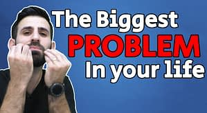 The BIGGEST PROBLEM in your life