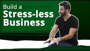 Business Without Stress (Building a stress-less business)