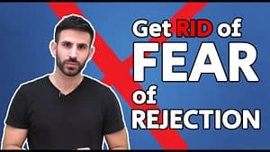 Crush Fear of Rejection as an Entrepreneur (or business owner)