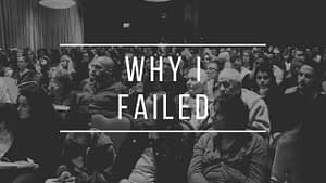 Why did my First Business fail? | 3 Important business lessons for entrepreneurs