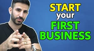How to START your First Business SUCCESSFULLY