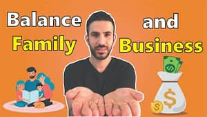 Balancing Business and Family