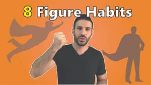 3 Habits that have helped me build an 8 figure business
